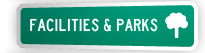 Facilities and Parks
